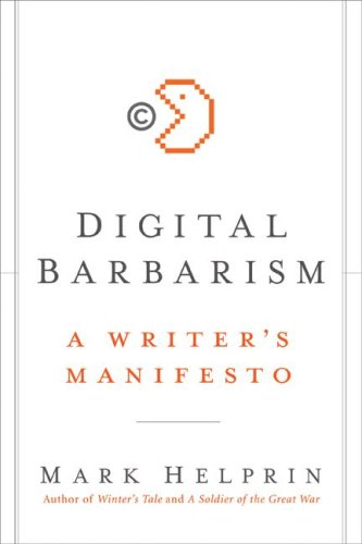 Digital Barbarism Helprin