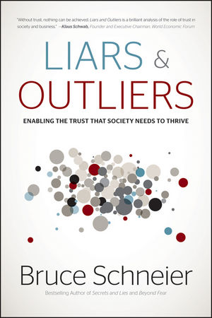 Book Review Liars Outliers By Bruce Schneier
